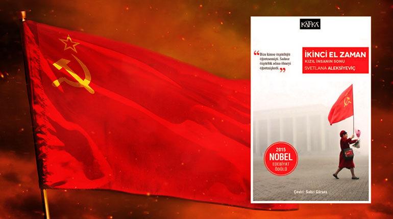 Sosyalist Devrimin Sonu: İkinci El Zaman - Svetlana Aleksiyeviç