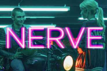 Nerve – Film Eleştirisi