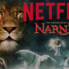Netflix'in Yeni Dizisi: The Chronicles of Narnia
